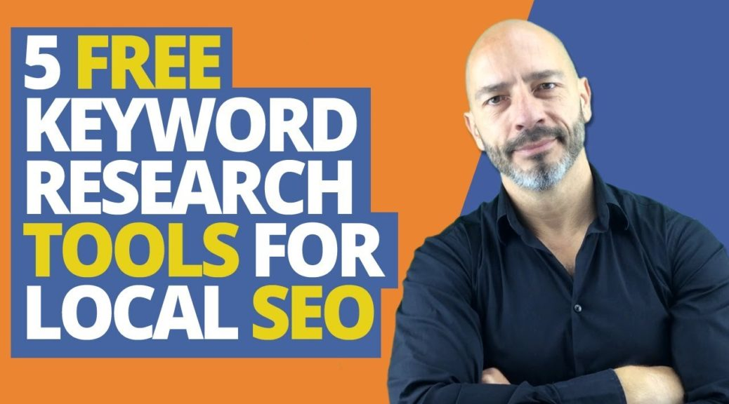 5 FREE keyword research tools every business owner should use for local SEO in 2019