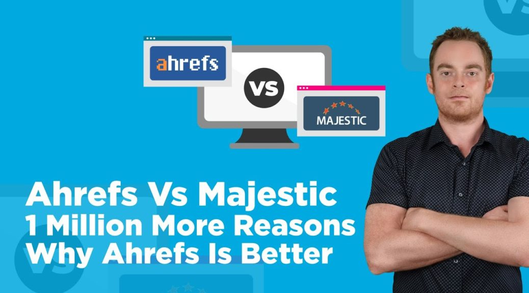 Ahrefs Vs Majestic: Which Is The Best Backlink Checker?