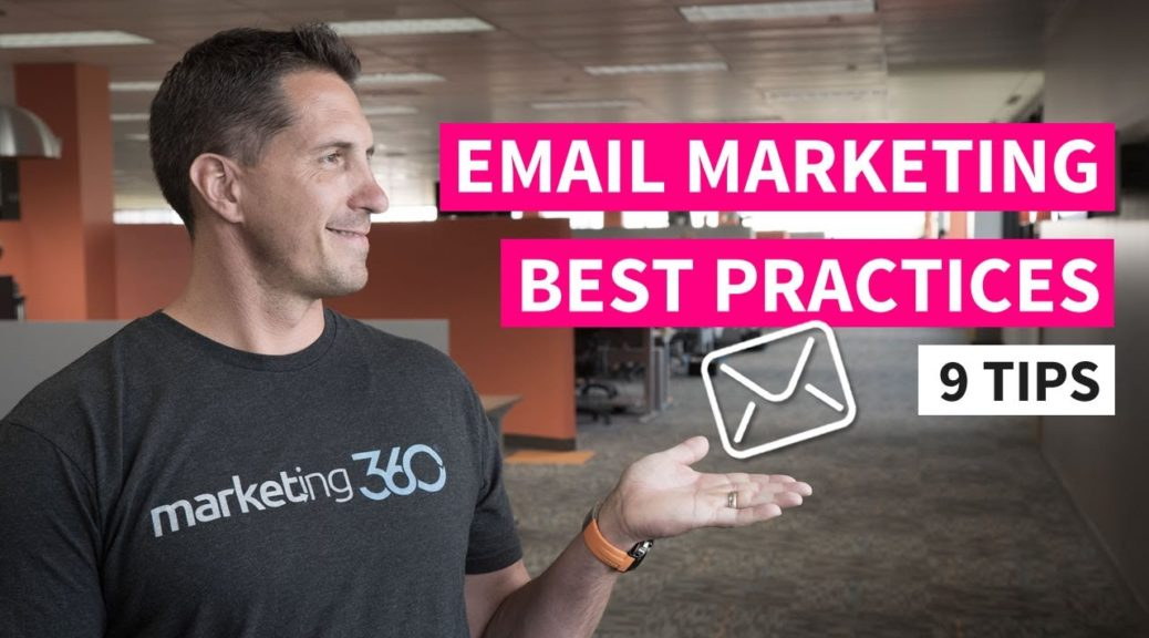 Email Marketing Best Practices - 9 Tips