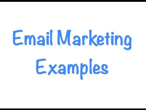 Email Marketing Examples - Video, Images, and Text