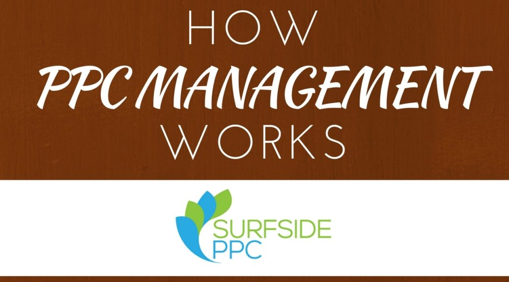 How Does PPC Management Work With Surfside PPC