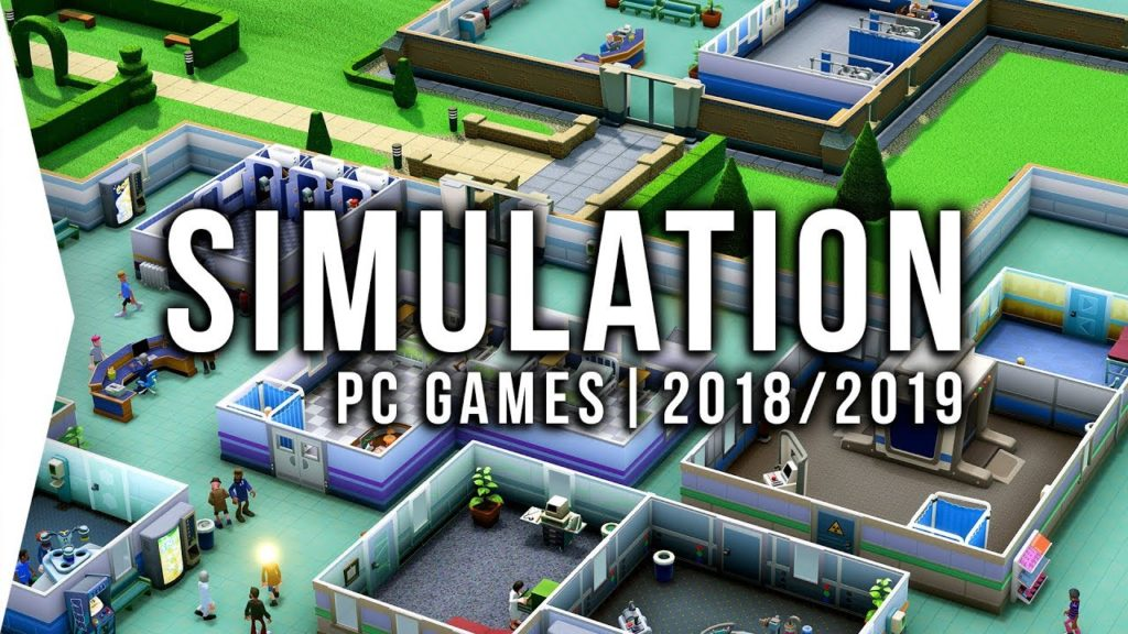 30 Upcoming PC Simulation Games in 2018 & 2019 ► Management, Tycoon, Sim!