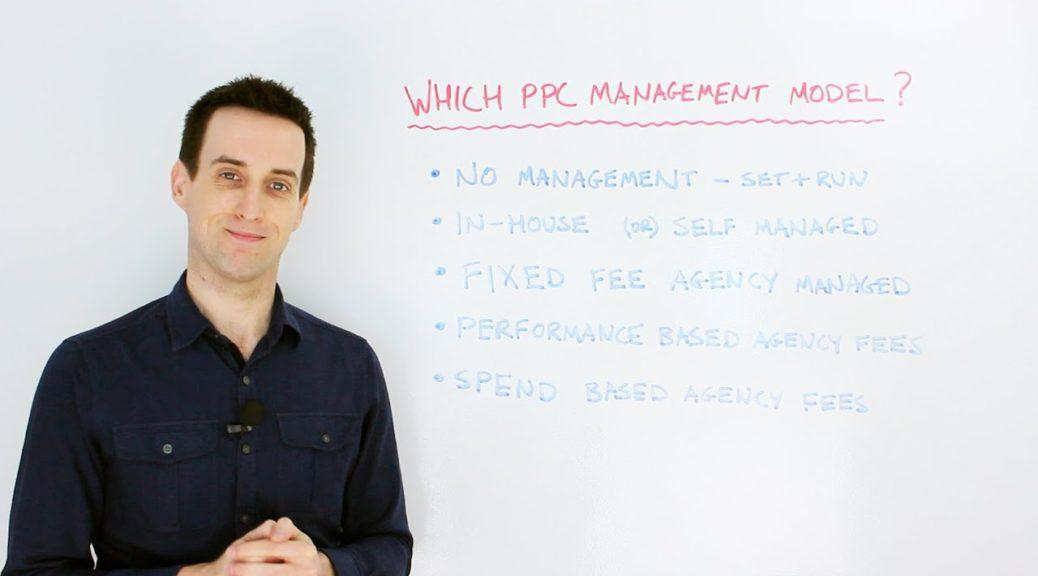 Choosing Your PPC Management Model