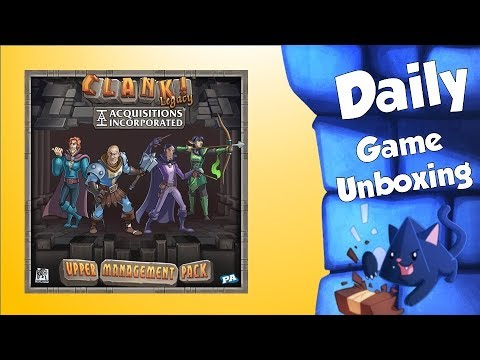 Daily Game Unboxing – Clank! Legacy: Acquisitions Incorporated – Upper Management Pack