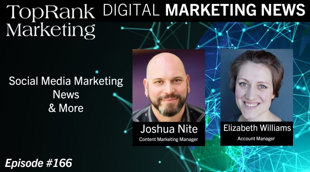 Digital Marketing News 5-17-2019: Social Media Marketing News & More