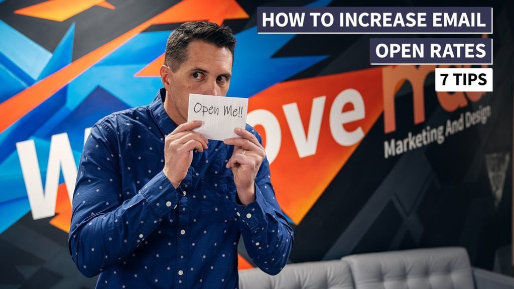 Email Marketing - 7 Tips on How to Increase Email Open Rates