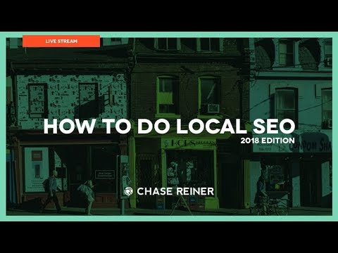 How To Do Local SEO 📰 (2018 Edition) Live Tutorial