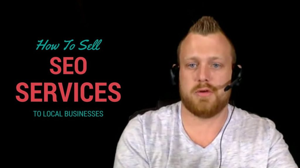 How To Sell SEO Services to Local Businesses (NO BS)
