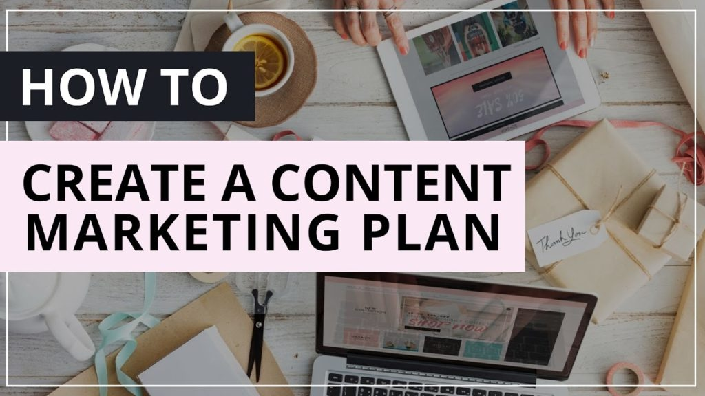How to Create A Content Marketing Plan [ SOCIAL MEDIA TIPS]