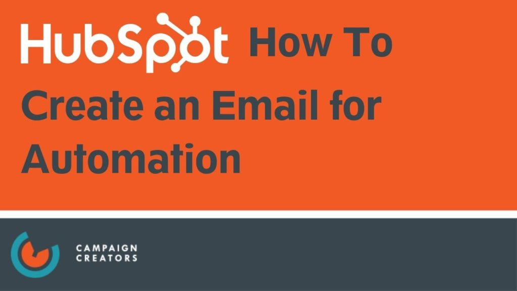 How to Create an Email for Automation I HubSpot How To