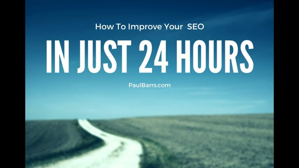 How to Improve Your SEO in Just 24 Hours