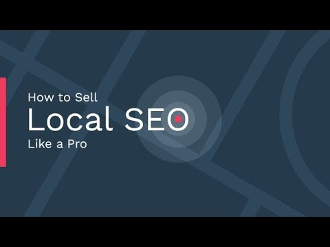 How to Sell Local SEO Like a Pro
