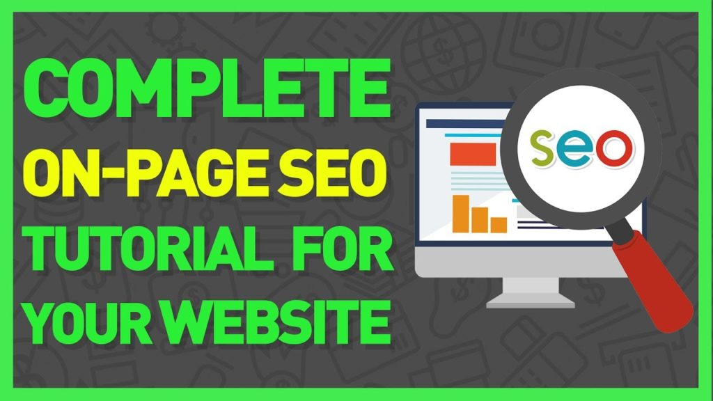 On Page SEO Tutorial for Beginners: How to Rank Your Website High On Google in 2017