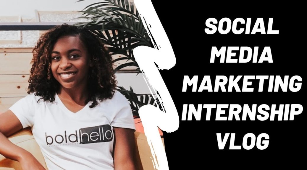 SOCIAL MEDIA MARKETING INTERNSHIP VLOG!! | JUSTJORDY