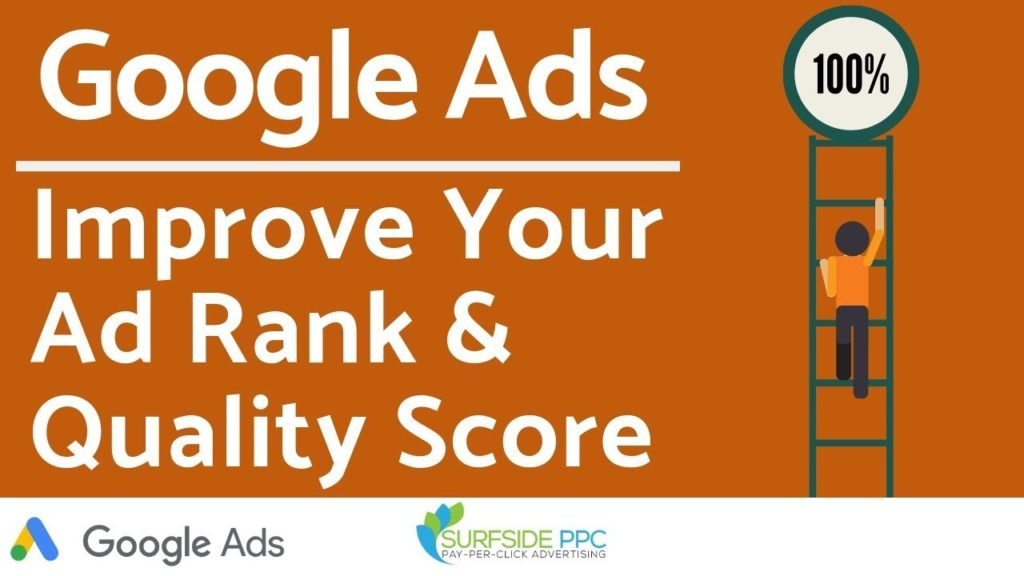 Simple Ways To Improve Google Ads Ad Rank and Quality Score