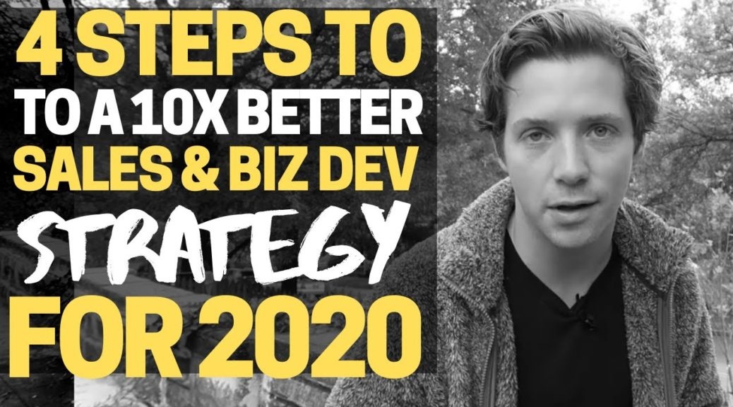 4 Steps to Creating a Sales and Business Development Strategy for 2020