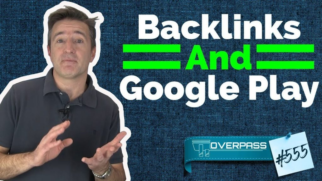 Backlinks And Google Play   App Development