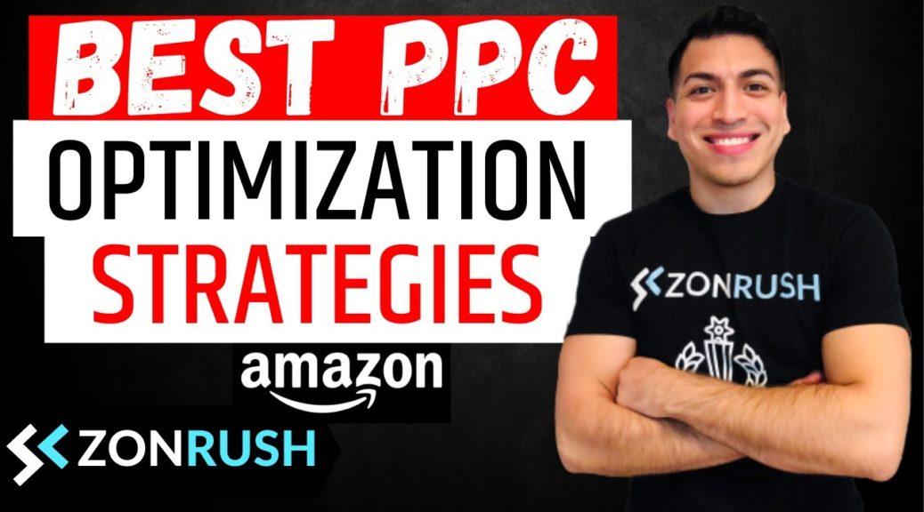 🔥 Best Amazon PPC Optimization Strategies In 2020!