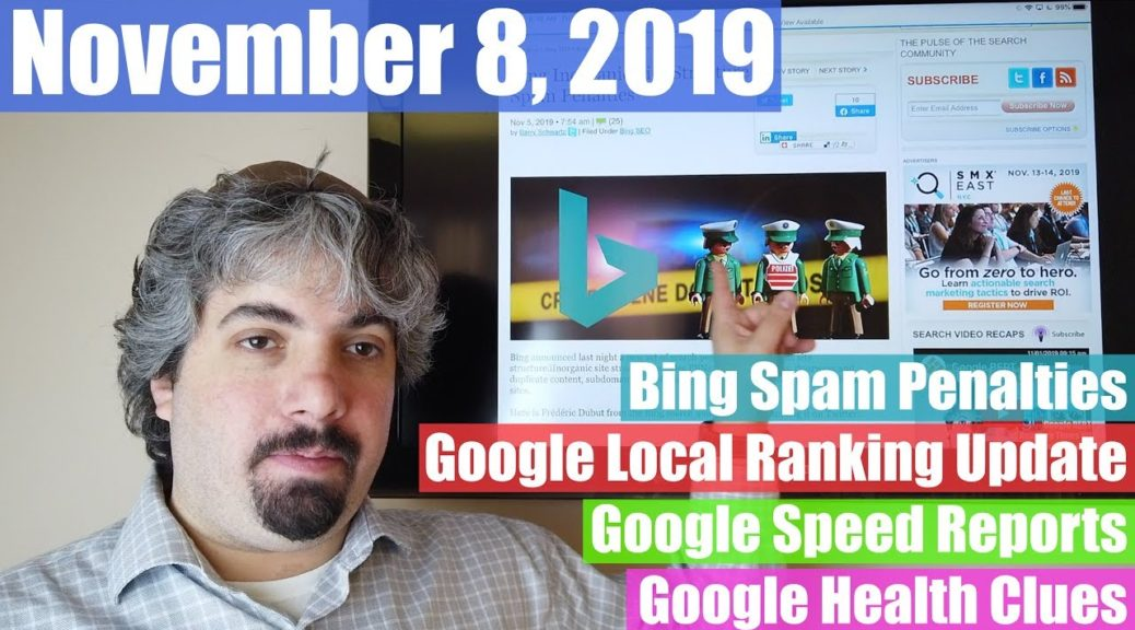 Bing Spam Penalties, Google Local Ranking Update, Speed Reports & More