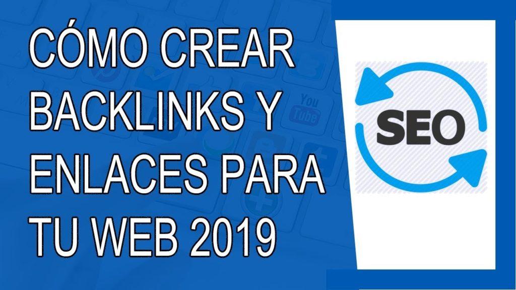 🔴 Cómo Crear Backlinks y Enlaces Hacia tu Sitio Web 2019