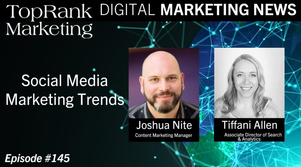 Digital Marketing News 12-21-2018: Social Media Marketing Trends