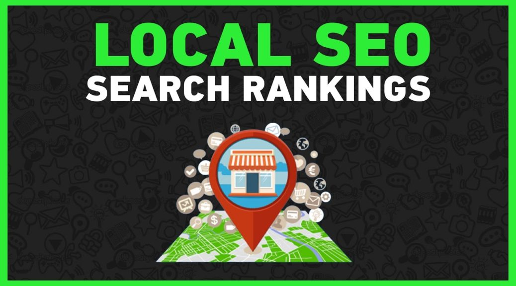 Dominate Local SEO Search Rankings: Local Internet Marketing Course 2017 (UPDATED!)