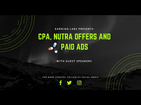 EL Webinar 21 - Learn CPA Campaigns, Nutra Offers and PPC Management