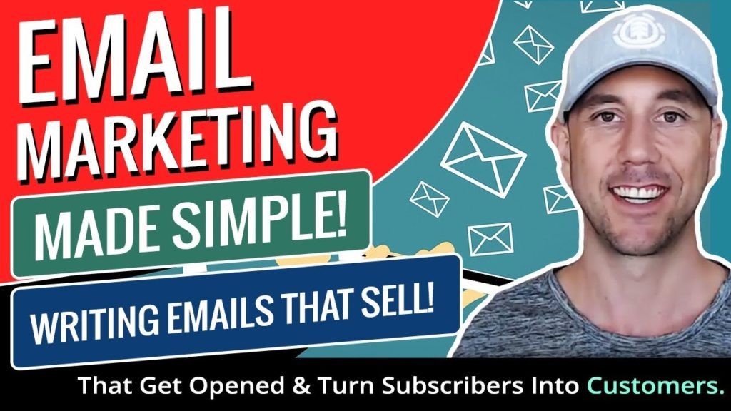 Email Marketing Made Simple! How To Write Emails That Get Opened & Turn Subscribers Into Customers.