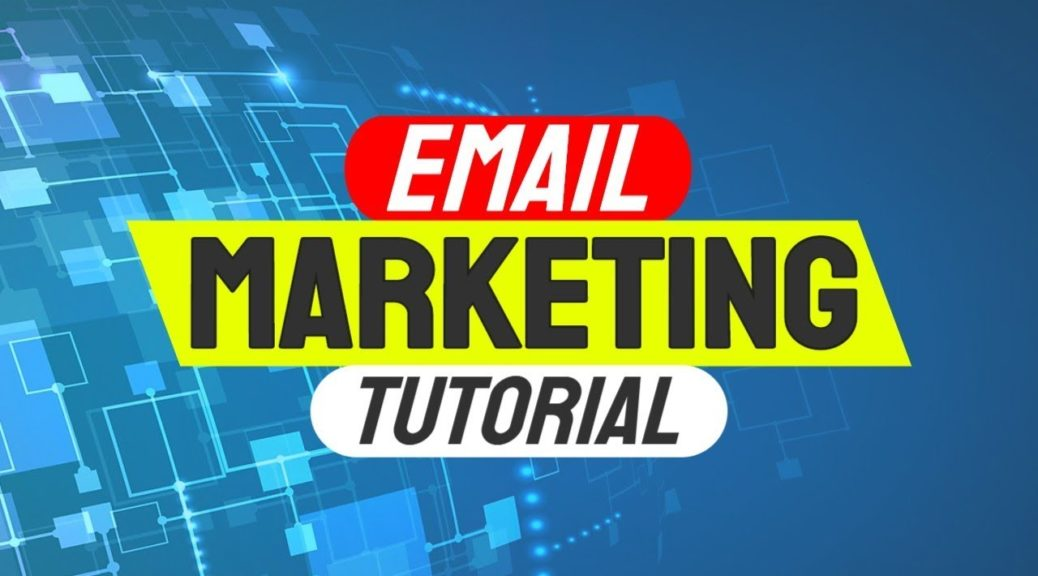 Email Marketing Tutorial For Beginners | Email Marketing Strategy In 2019