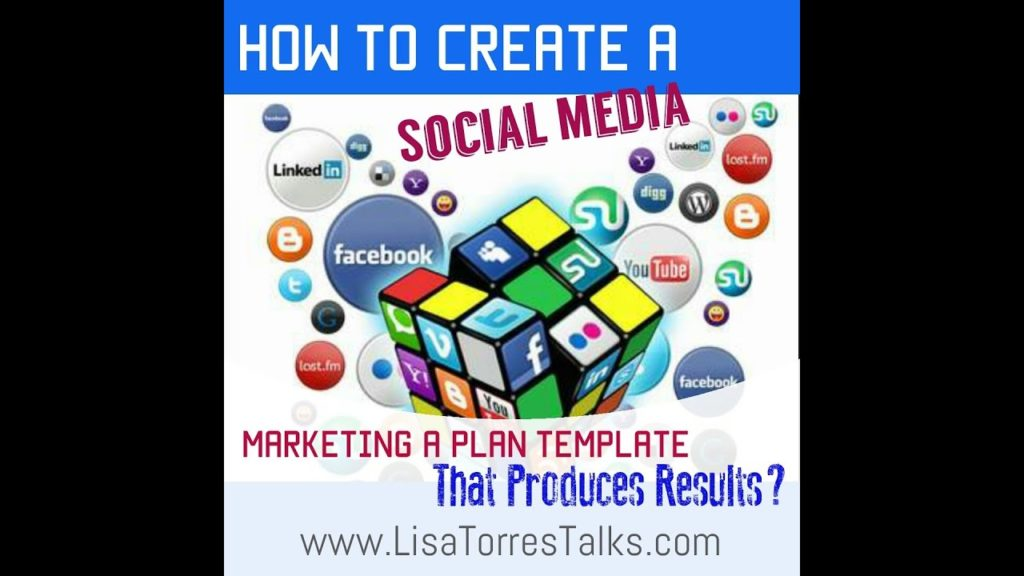 "How To Create A ""Social Media Marketing Plan Template"" That Produces Results"
