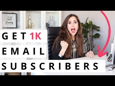 📩 How To Get Your First 1k Email Subscribers In 2019 - Email Marketing For Beginners