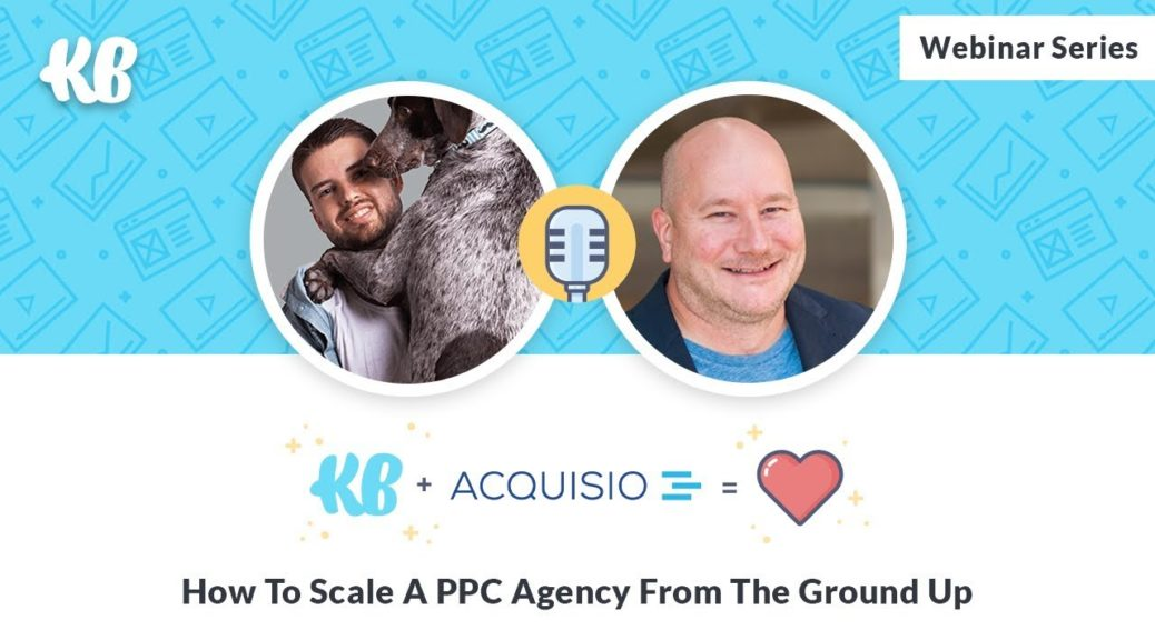 How To Scale A PPC Agency From The Ground Up