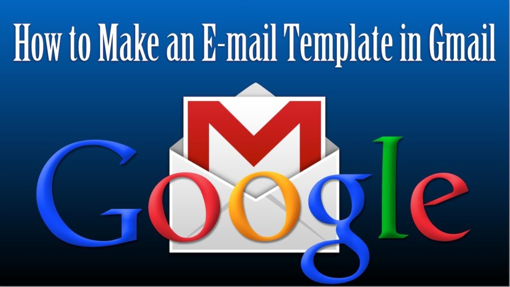 How to Make an Email Template in Gmail