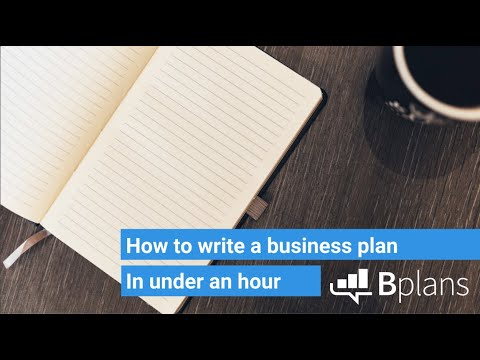How to Write a Business Plan in Under an Hour | Bplans