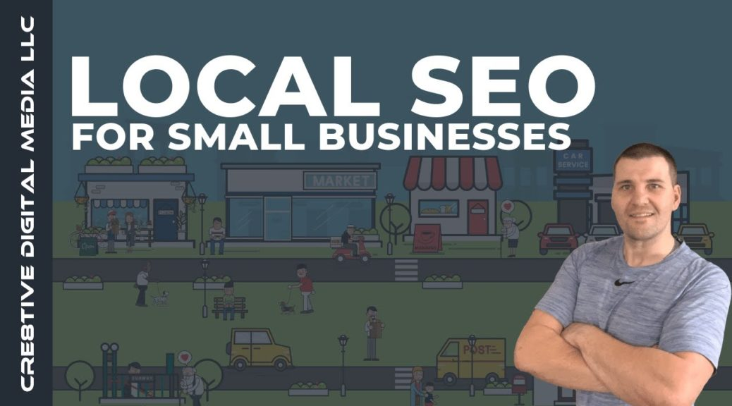 Local SEO For Small Businesses: A Complete How-To Guide For 2019