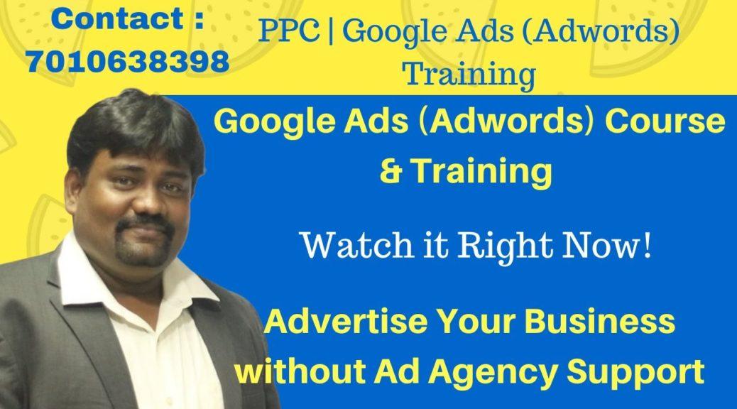 PPC Training | Google Ads (Adwords) Course | English | Amudha Kumar