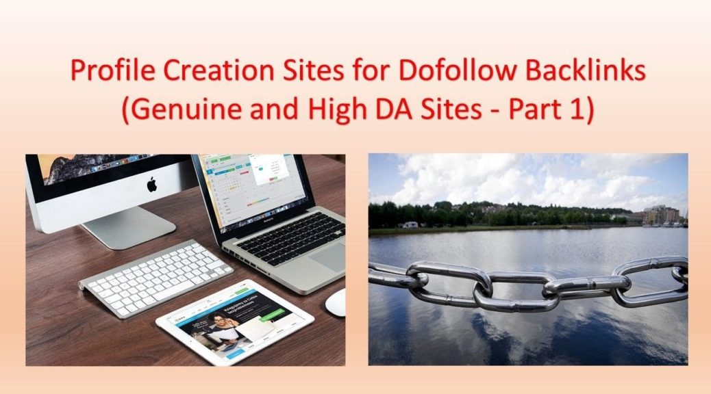 Profile Creation Sites for Dofollow Backlinks - Genuine and High DA Sites - Part 1