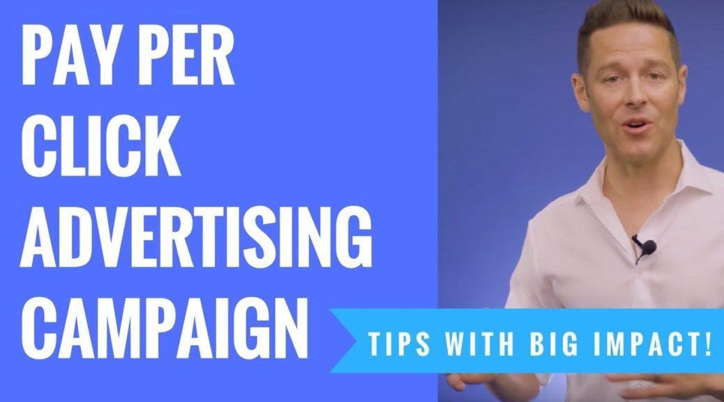 Proven B2B Pay Per Click Advertising Campaign Tips - Big Impact!