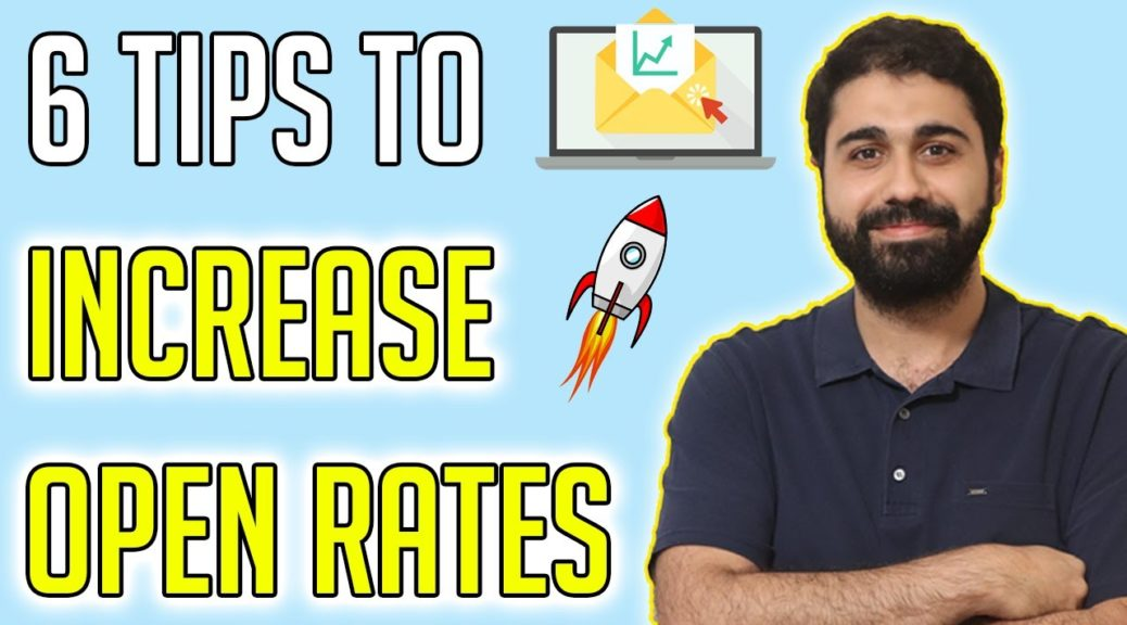 Top 6 Tips to Increase Email Open rates in your Email Marketing campaigns