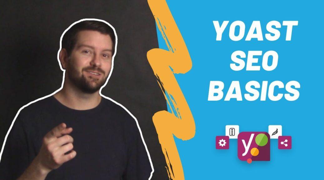 Yoast SEO Basics - Boost WordPress SEO Rankings