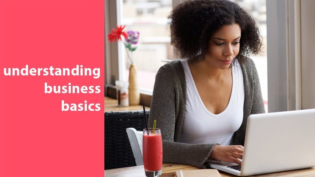 business 101 everything you need to know about business and startup basics