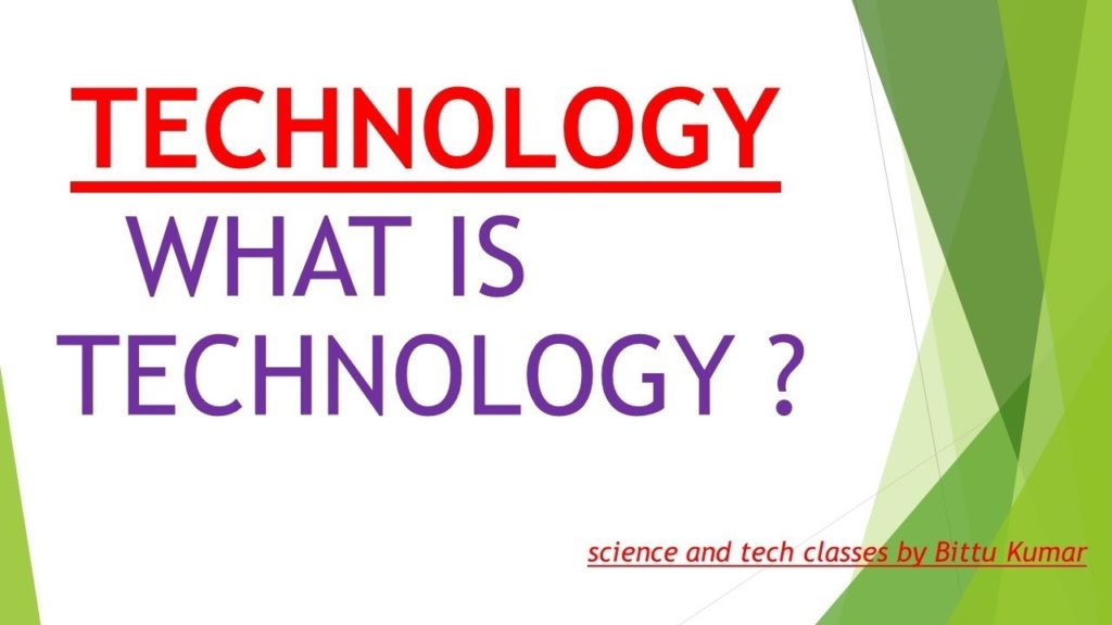 what is technology ?