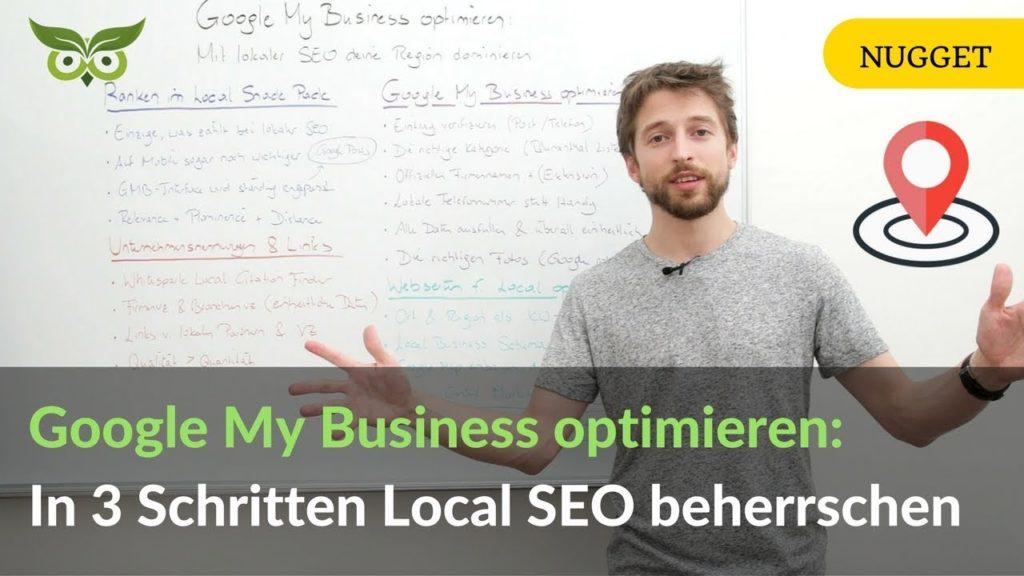 Google My Business optimieren: In 3 Schritten Local SEO beherrschen