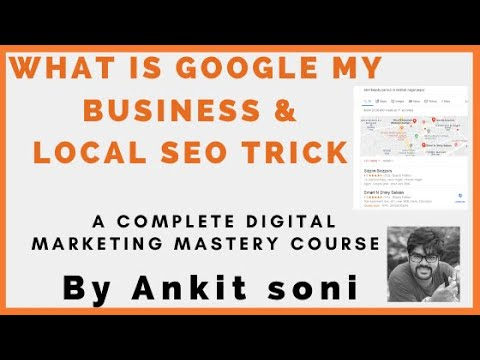 Google my business complete process 2020 | understand Local SEO