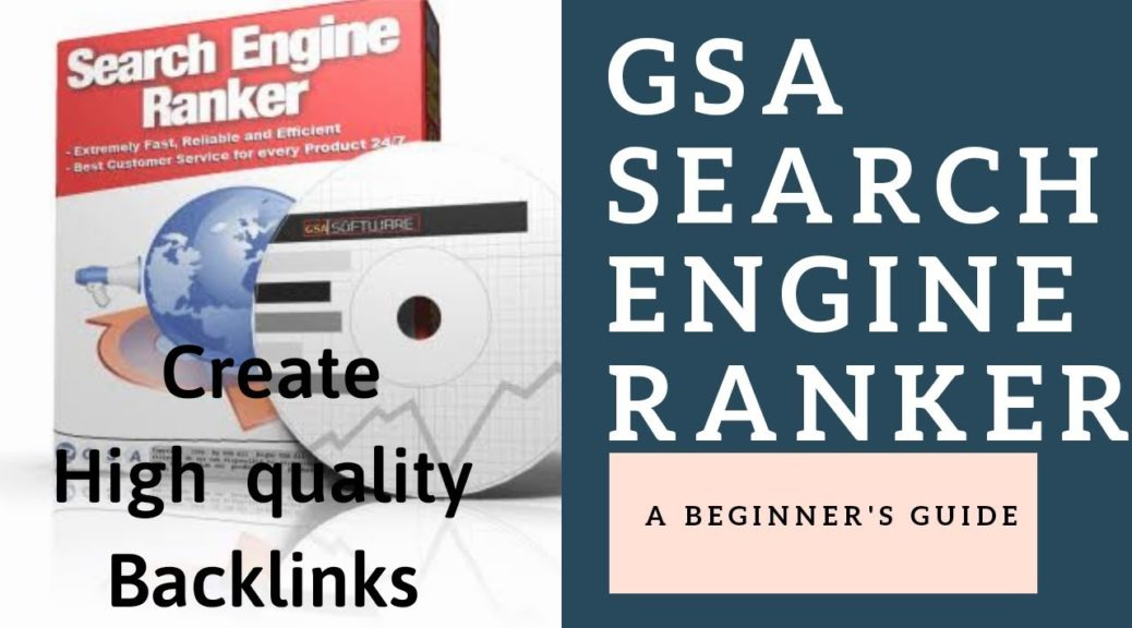 Gsa search engine ranker:- create High Quality Backlinks -2019