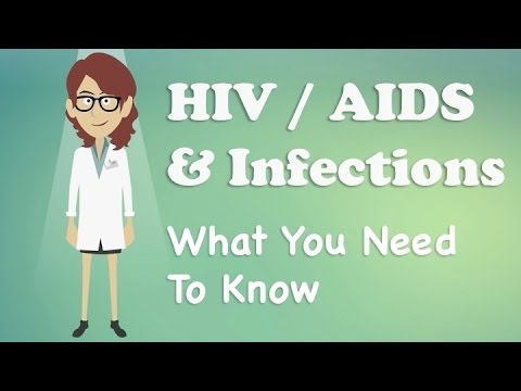 HIV / AIDS and Infections - What You Need To Know
