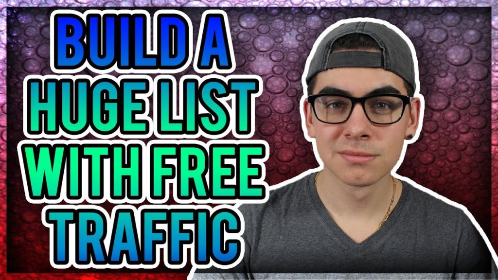 How To Build An Email List With Completely Free Traffic - Email Marketing Tips