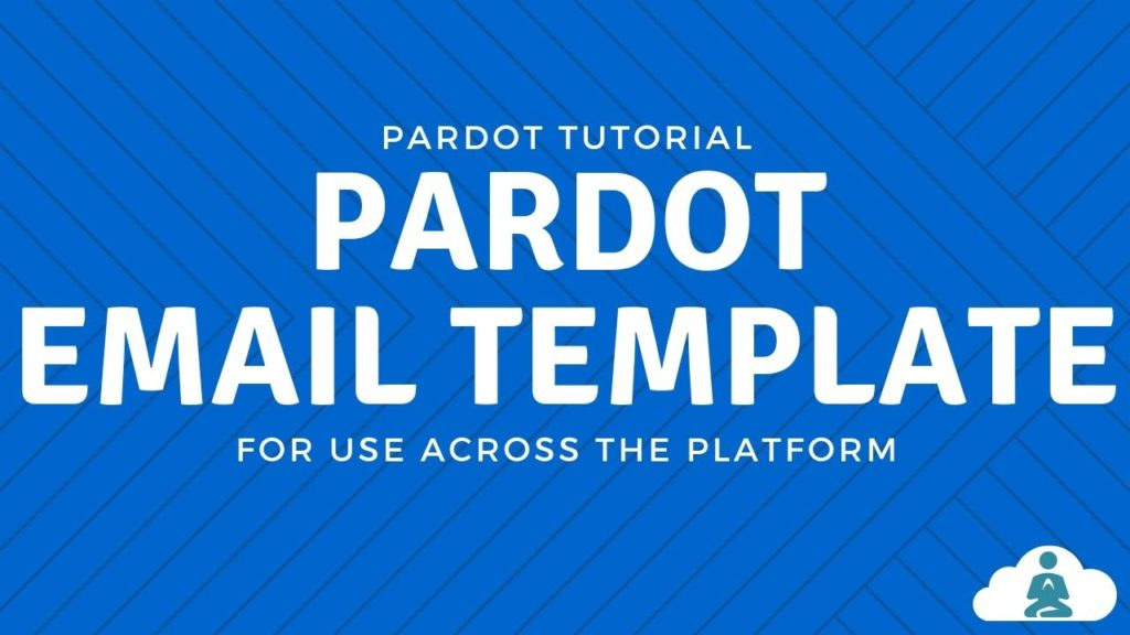 How to Build Pardot Email Templates