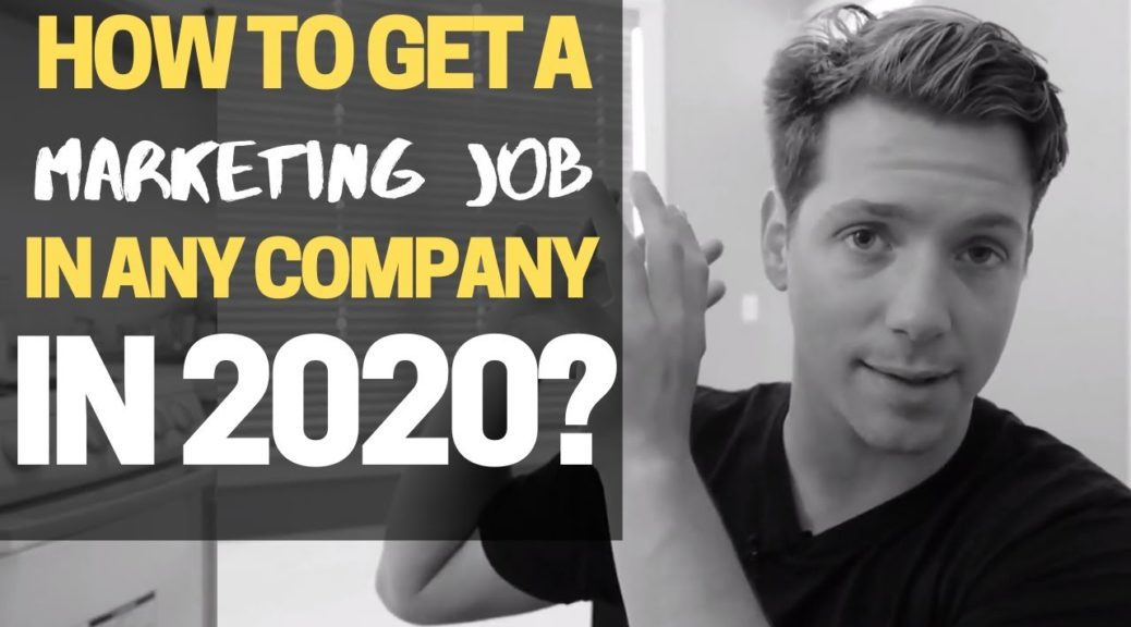 How to Get Marketing jobs in any Company in 2020?