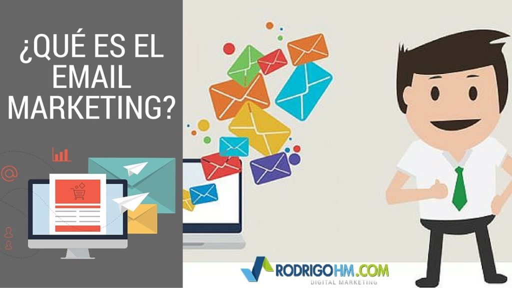 Qué Es El Email Marketing // E-Mailing